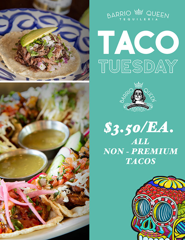 Specials Barrio Queen Taco Tuesday